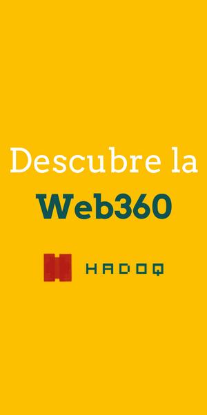Descubre la web 360 con HADOQ
